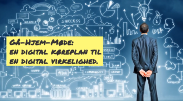 En digital køreplan til en digital virkelighed
