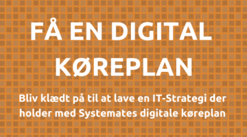 Få styr på IT-strategien med en Digital Køreplan