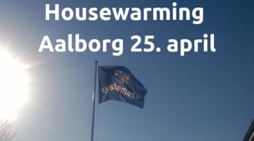Housewarming i Aalborg - velkommen i vores nye lokaler